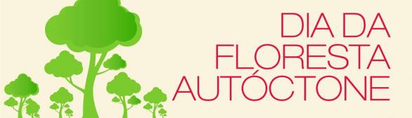 Dia da Floresta Autóctone – Figueira de Castelo Rodrigo
