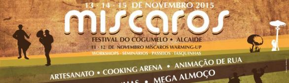 Míscaros – Festival do Cogumelo 2015, um festival Ecológico!