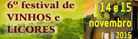 6.º Festival de Vinhos & Licores 2015!