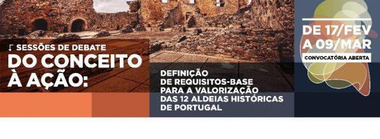 Cidadãos e agentes económicos vão ajudar a definir o que distingue uma Aldeia Histórica de Portugal