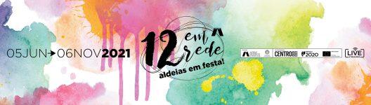 Histórias da Aldeia: Entre a noite e a madrugada | 12 em Rede´21